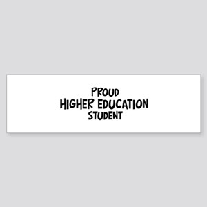 higher education student Bumper Sticker