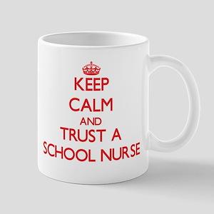 Keep Calm and Trust a School Nurse Mugs