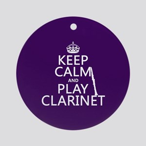 Keep Calm and Play Clarinet Ornament (Round)