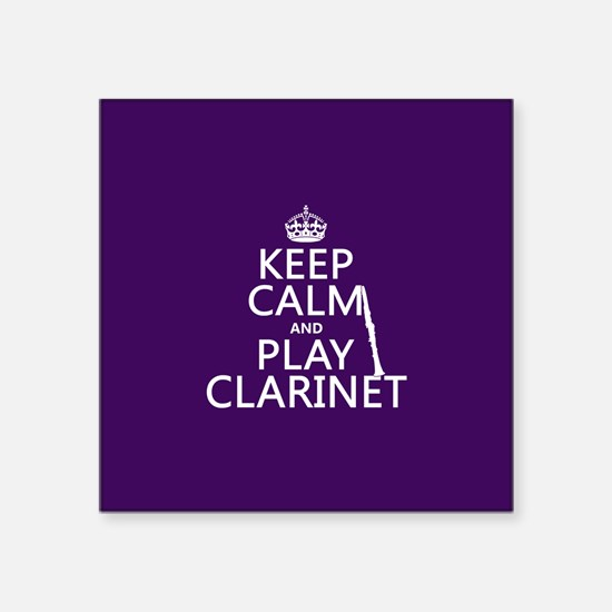 Keep Calm and Play Clarinet Sticker