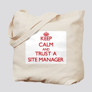 Keep Calm and Trust a Site Manager Tote Bag