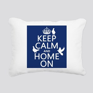 Keep Calm and Home On Rectangular Canvas Pillow