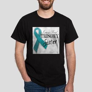 PROUD teal TRISOMY SISTER Dark T-Shirt