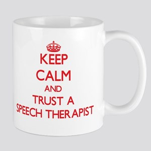 Keep Calm and Trust a Speech arapist Mugs