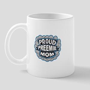 Proud Preemie mom blue Mug