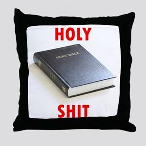 Holy Shit Throw Pillow