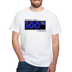 100% Abstinence White T-Shirt