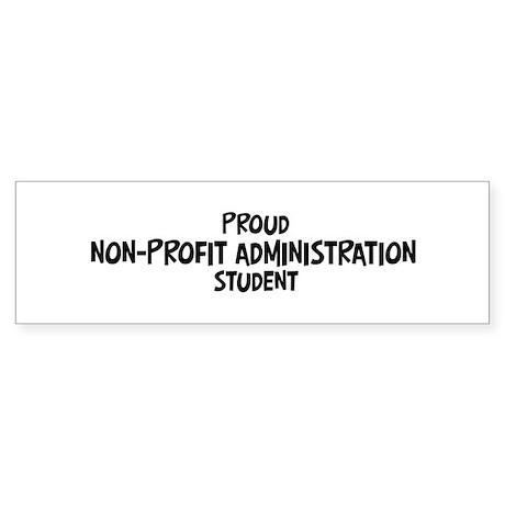 non-profit administration stu Bumper Sticker
