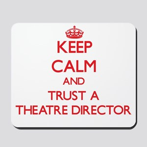 Keep Calm and Trust a aatre Director Mousepad