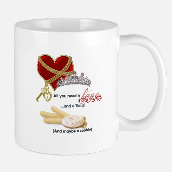 Love Tiaras and Cookies Mugs