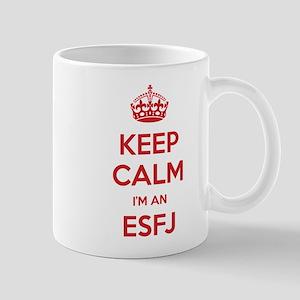 Keep Calm Im An ESFJ Mugs