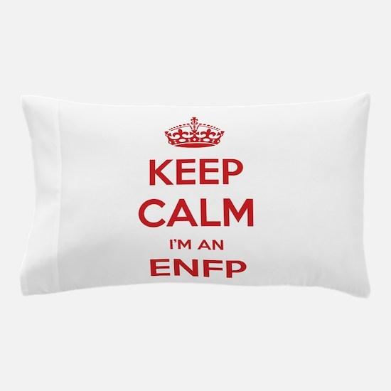 Keep Calm I'm An ENFP Pillow Case