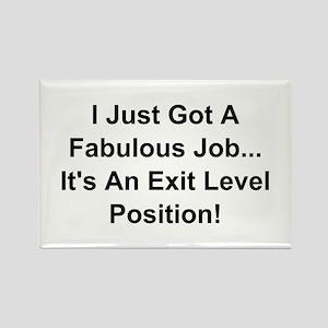I Just Got A Fabulous Job Magnets