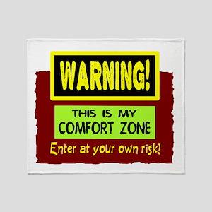 Enter My Comfort Zone Throw Blanket