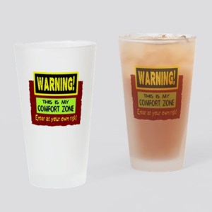 Enter My Comfort Zone Drinking Glass