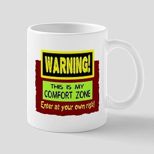 Enter My Comfort Zone Mugs