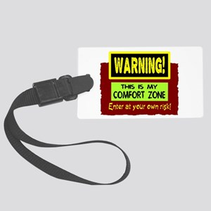 Enter My Comfort Zone Luggage Tag