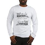 Simply Loco Long Sleeve T-Shirt