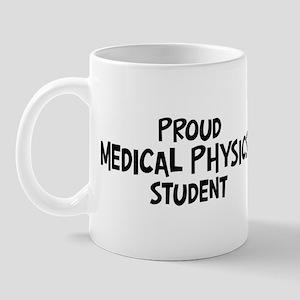 medical physics student Mug