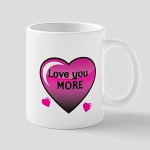 Love you More 2 Mugs