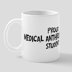 medical anthropology student Mug