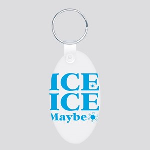 ICE ICE maybe Keychains