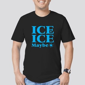 ICE ICE maybe T-Shirt