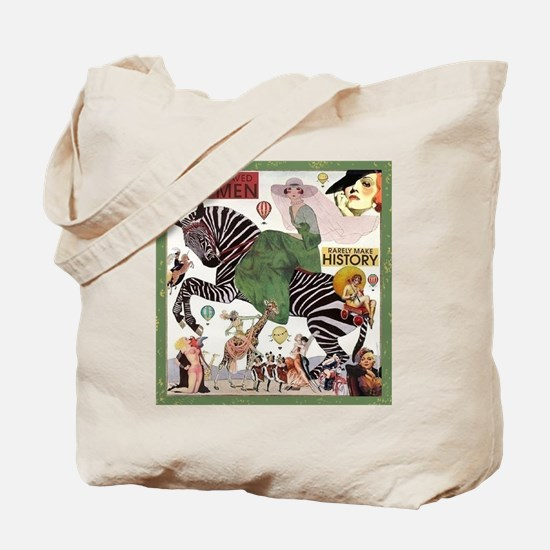 Well Behaved Women Tote Bag