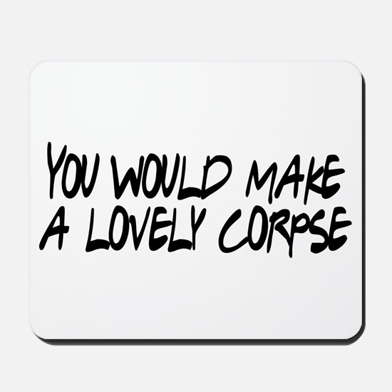 Lovely Corpse Mousepad