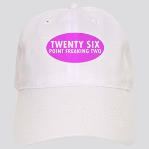 Pink Twenty Six Point Freaking Two Oval Cap