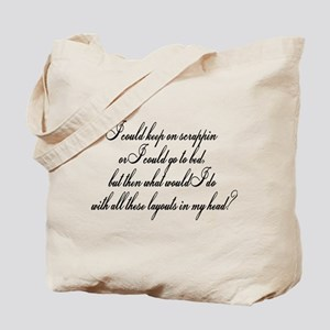 I Could Go To Bed... Tote Bag
