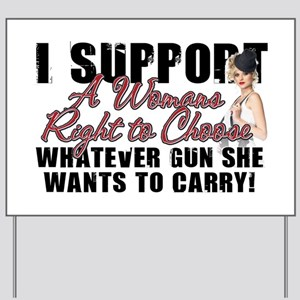Womans Right to Choose Yard Sign