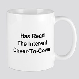 Has Read The Internet Cover-To-Cover Mugs