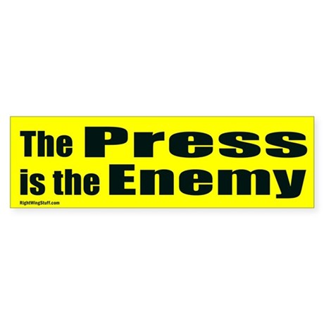 The Press is the Enemy Bumper Sticker