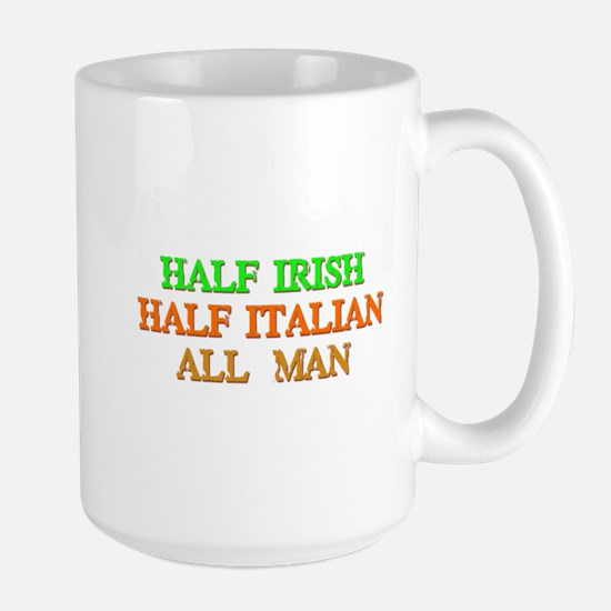 half Irish, half Italian Mugs