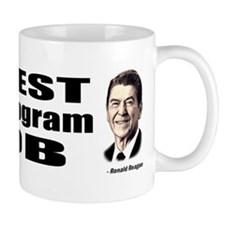 Reagan Quote - Best Social Program Job Mug