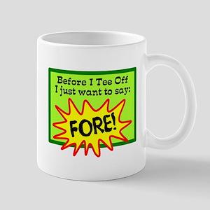 Before I Tee Off Mugs