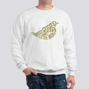 The Bird is the Word (light green) Sweatshirt