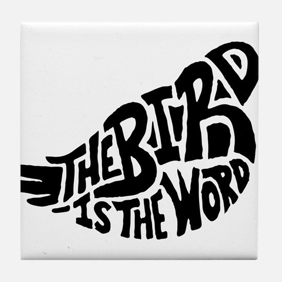 The Bird is the Word Tile Coaster