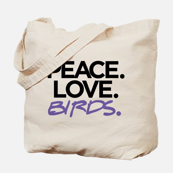 Peace. Love. Birds. (Black and Purple) Tote Bag