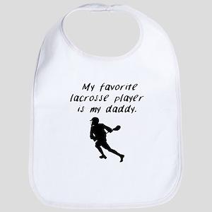 My Favorite Lacrosse Player Is My Daddy Bib