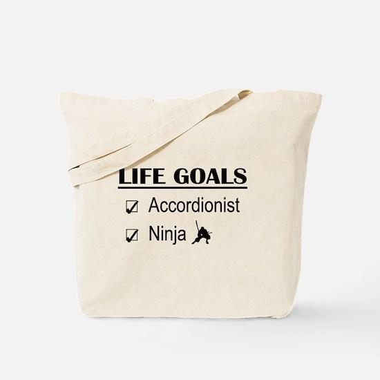 Accordionist Ninja Life Goals Tote Bag