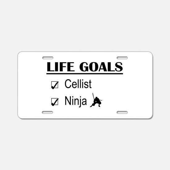 Cellist Ninja Life Goals Aluminum License Plate