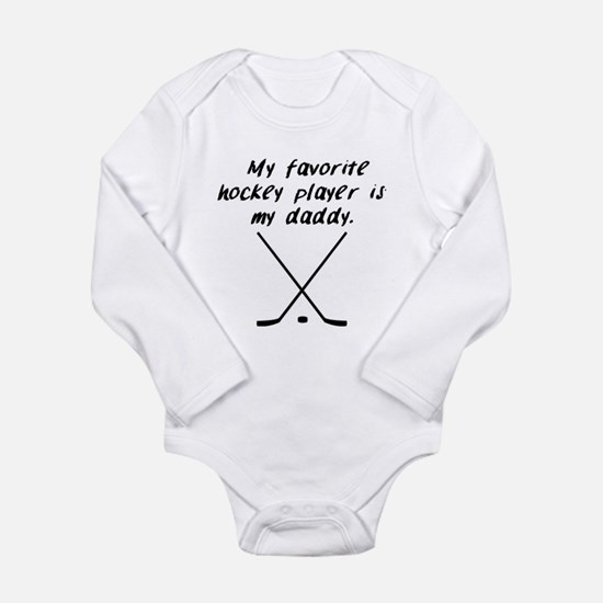 My Favorite Hockey Player Is My Daddy Body Suit