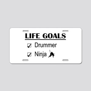 Drummer Ninja Life Goals Aluminum License Plate