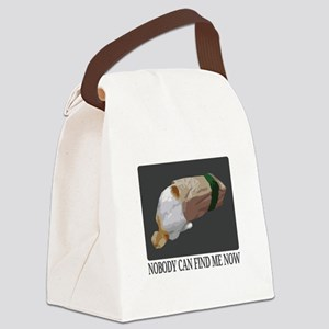Nobody Can Find Me Now Canvas Lunch Bag