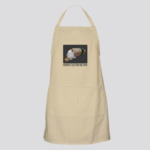 Nobody Can Find Me Now Light Apron