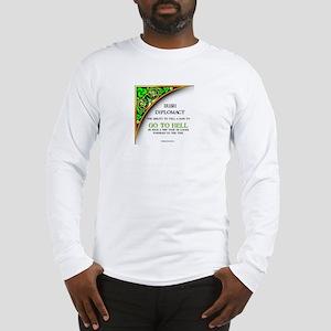Irish diplomacy Long Sleeve T-Shirt