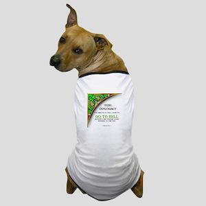 Irish diplomacy Dog T-Shirt