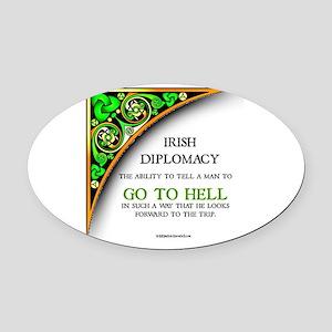 Irish diplomacy Oval Car Magnet